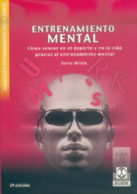 Entrenamiento Mental, Terry Orlick